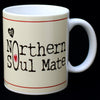 My Northern Soul Mate Mug by Wotmalike Ltd