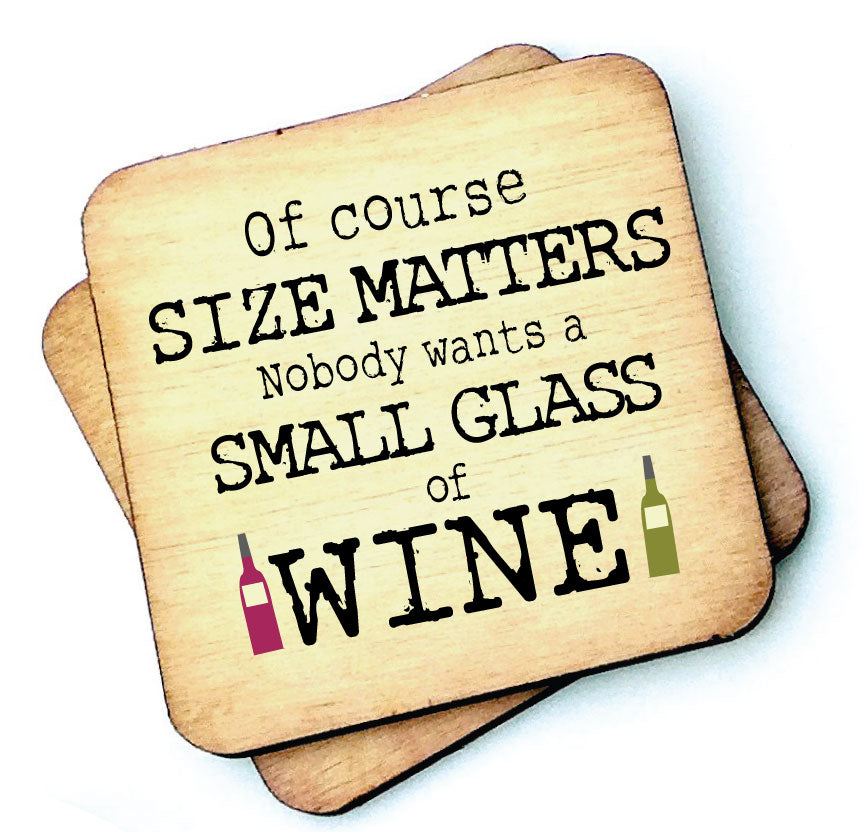 Of Course Size Matters Wine - Wooden Coasters