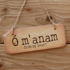 O m'anam (from my heart)  - Celtic Irish Wooden Sign by Wotmalike