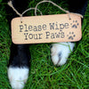 Please Wipe Your Paws Rustic Fab Wooden Sign