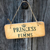 Princess of Pimms Fab Wooden Sign by Wotmalike Ltd