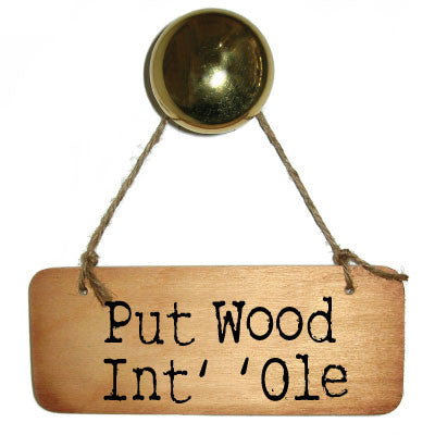 Put Wood Int'Ole Rustic Yorkshire Wooden Sign - RWS1