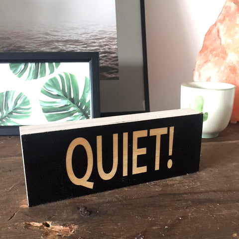 QUIET / APPLAUSE Two Sided Hand Made Wooden Art Block - WB