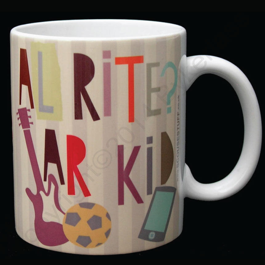 Alrite Ar Kid -Scouse Mug