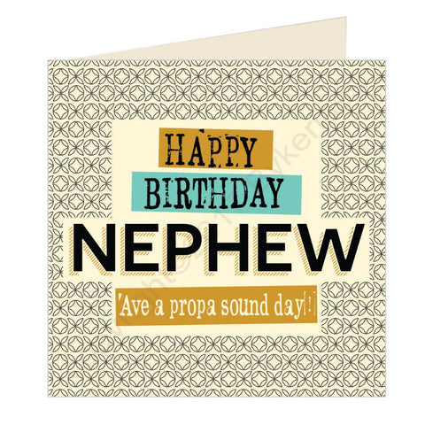 Happy Birthday Nephew - Scouse Card (SQ19)