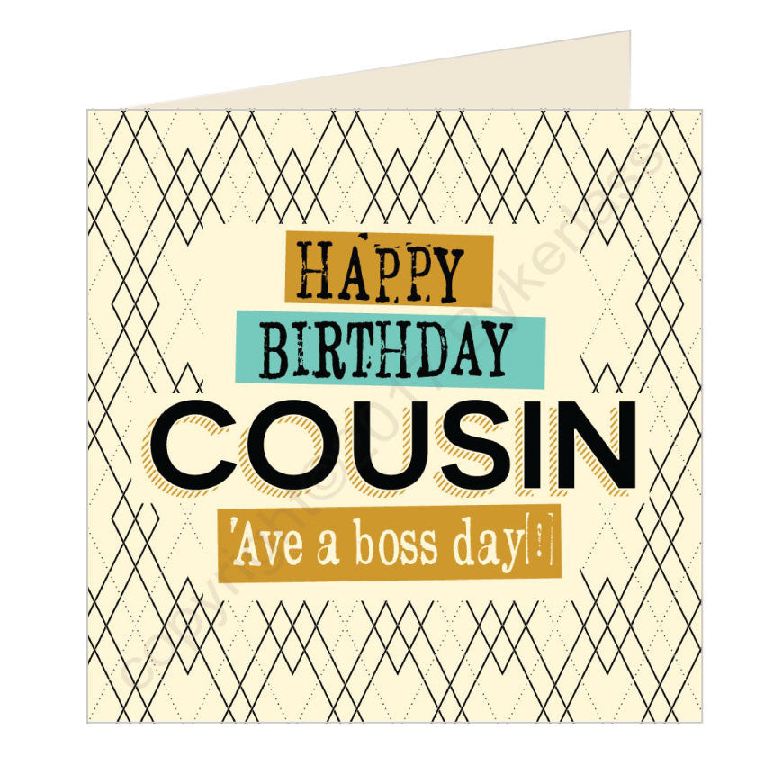 Happy Birthday Cousin- Scouse Card