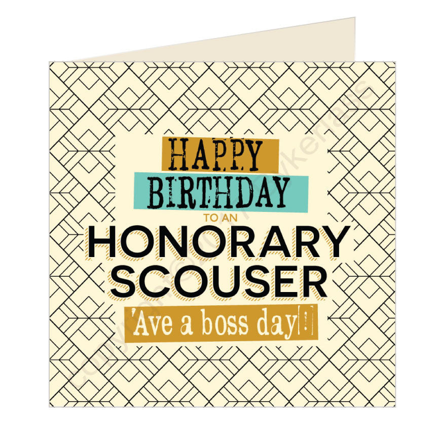 Happy Birthday Honorary Scouser - Scouse Card