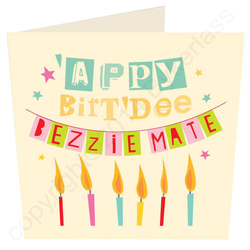 Happy Birthday Bezzie Mate - Scouse Card