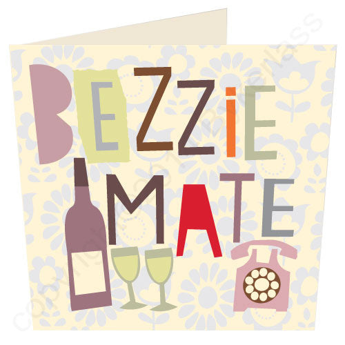 Bezzie Mate - Scouse Card