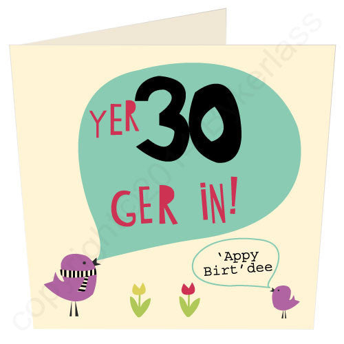 Yer 30 - Scouse Card Scouse Gifts and Scouse Cards by Wotmalike