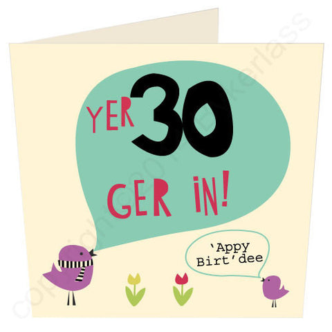 Yer 30 - Scouse 30th Birthday Card (SS20)