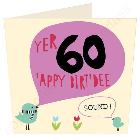 Yer 60 - Scouse 60th Birthday Card (SS23)