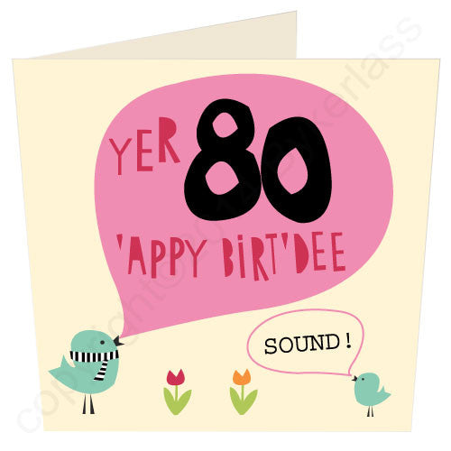 Yer 80 - Scouse Birthday Card