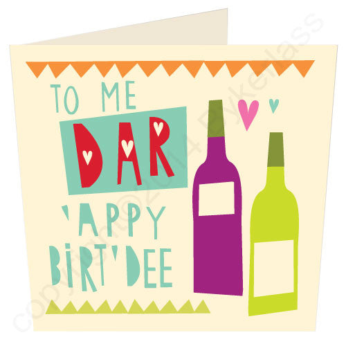 To Me Dar 'Appy Birt'dee - Scouse Card