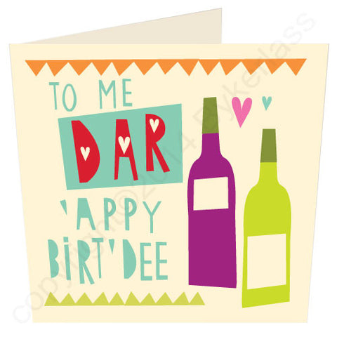 To Me Dar 'Appy Birt'dee - Scouse Birthday Card (SS2)