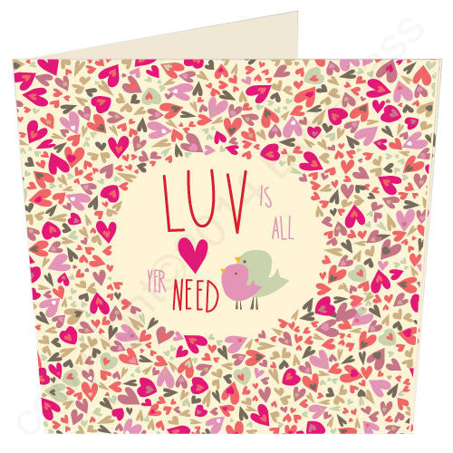 Luv Is All Yer Need - Scouse Card