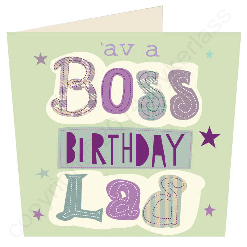 'Av A Boss Birthday Lad - Scouse Stuff Birthday Card