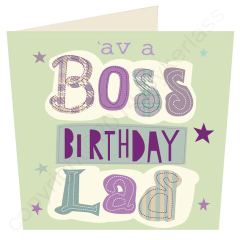 'Av A Boss Birthday Lad - Scouse Stuff Birthday Card (SS43)