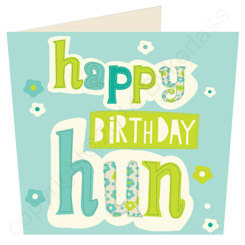 Happy Birthday Hun - Scouse Stuff Birthday Card (SS44)