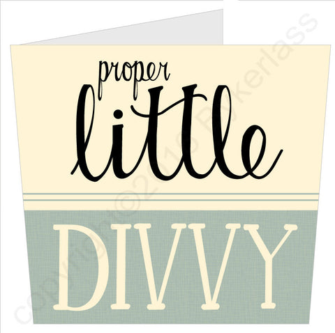 NEW! Proper Little Divvy - Scouse Card (SS49)