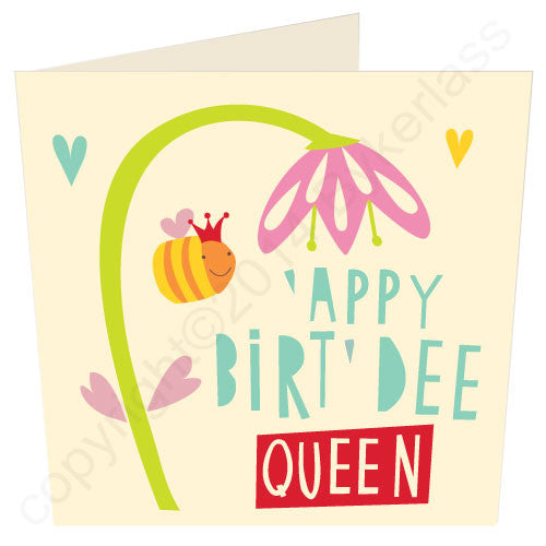 Happy Birthday Queen ('Appy Birt'dee Queen) - Scouse Birthday Card