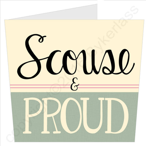 NEW! Scouse and Proud - Scouse Card (SS52)