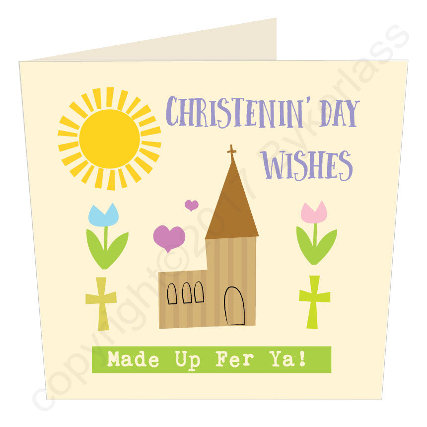 Christenin' Day Wishes - Scouse Christening Card by Wotmalike
