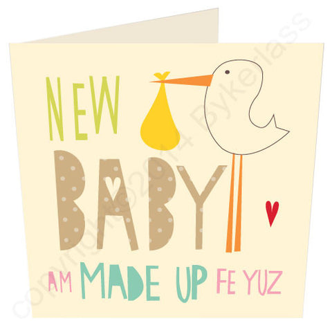 New Baby Am Made Up For Yuz - Scouse Baby Card (SS7)