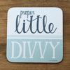 Proper Little Divvy Scouse Coaster by Wotmalike