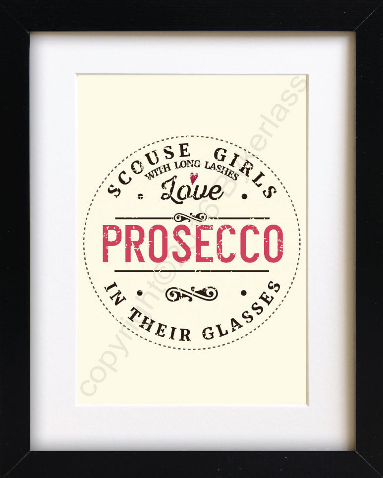 Scouse Girls With Long Lashes Love Prosecco In Their Glasses Print