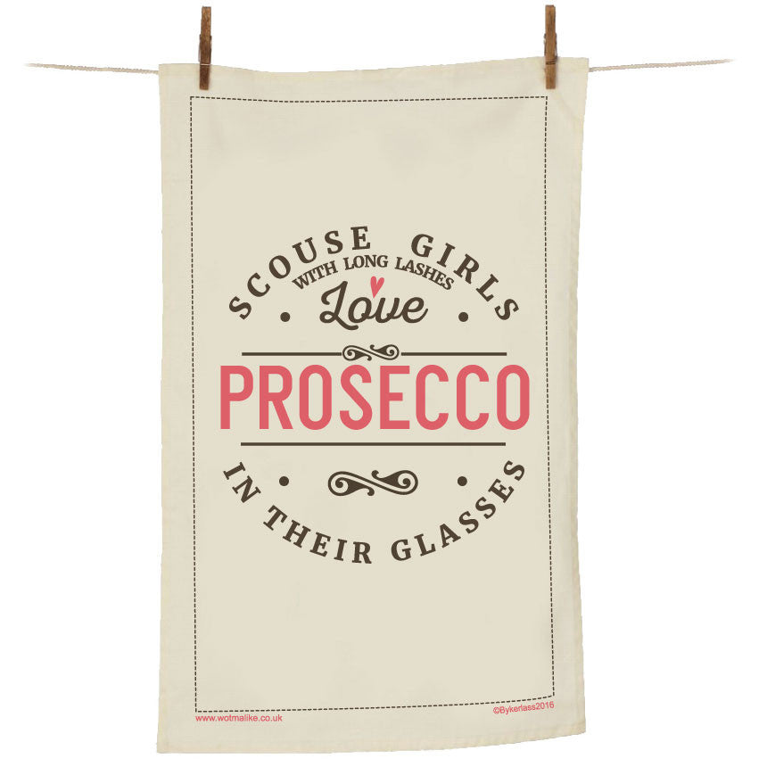 Scouse Girls With Long Lashes Love Prosecco In Their Glasses Tea Towel