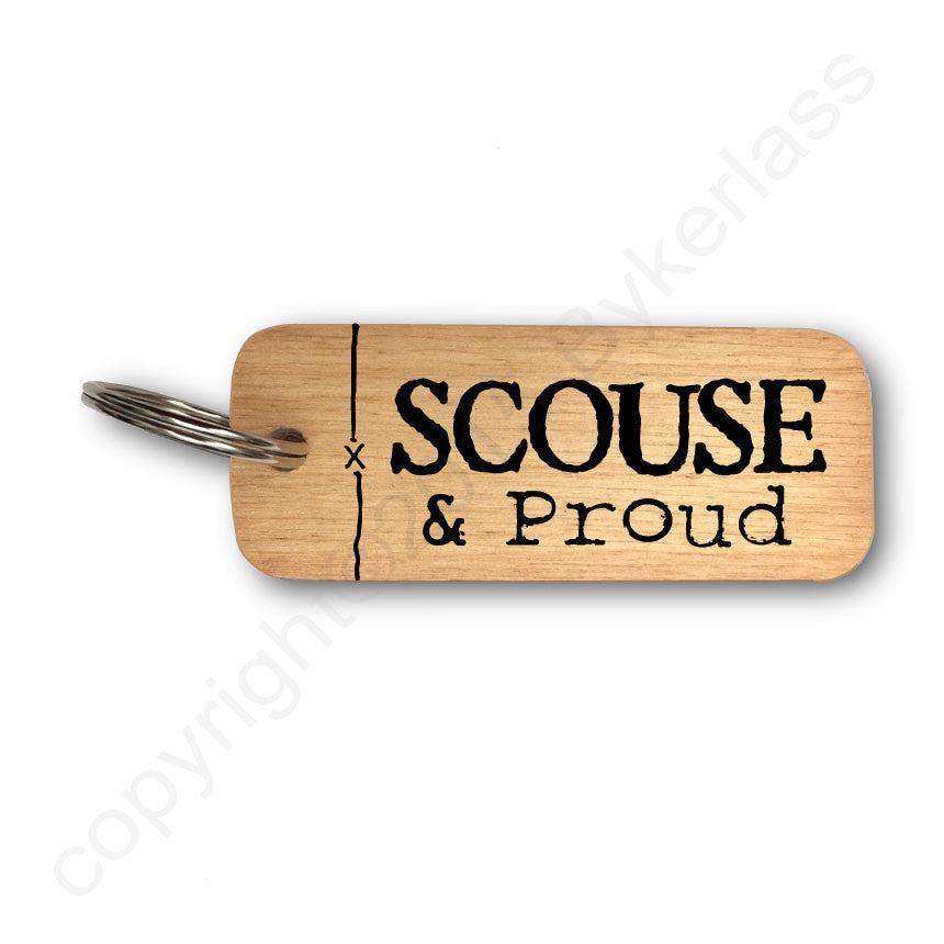 Scouse and Proud Rustic Wooden Keyring
