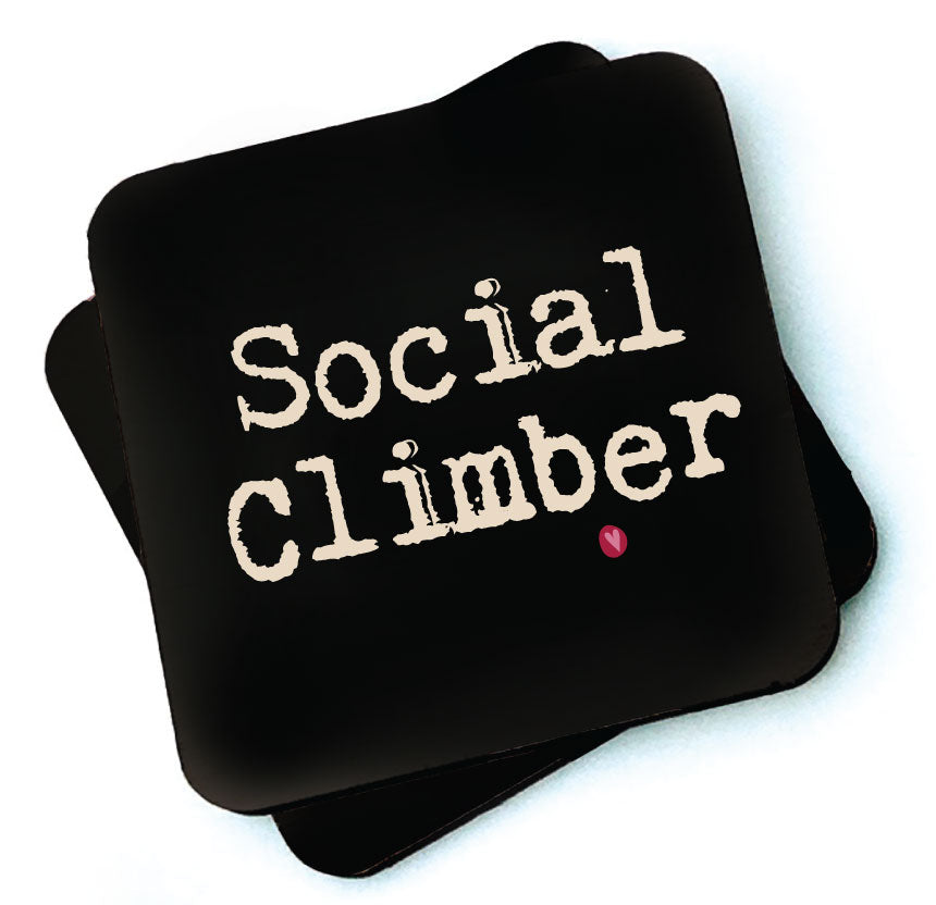 Social Climber -  Dark Collection Wooden Coaster -by Wotmalike