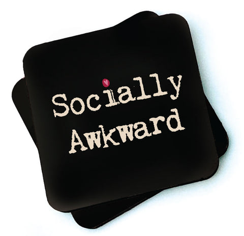 Socially Awkward -  Dark Collection Wooden Coasters - RWC1