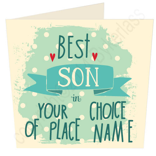 "Best  Son in ""Your Choice"" Personalised Card"