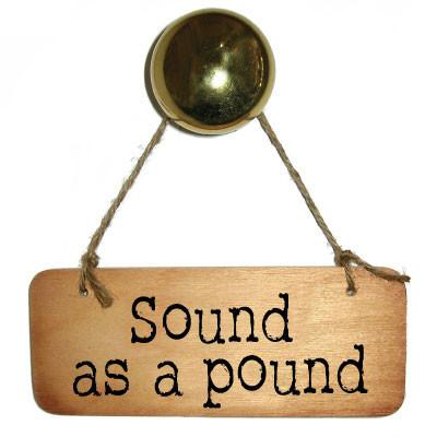 Sound as a Pound Rustic Manc North West Wooden sign by Wotmalike Ltd
