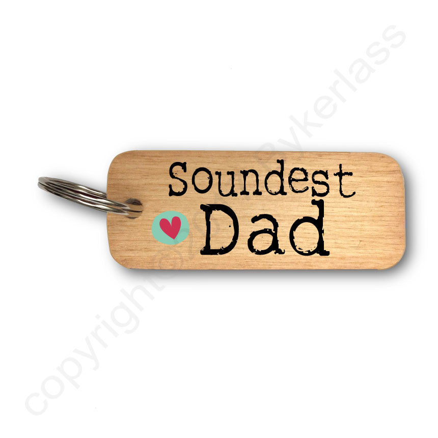 Soundest Dad Father's Day Wooden Keyring