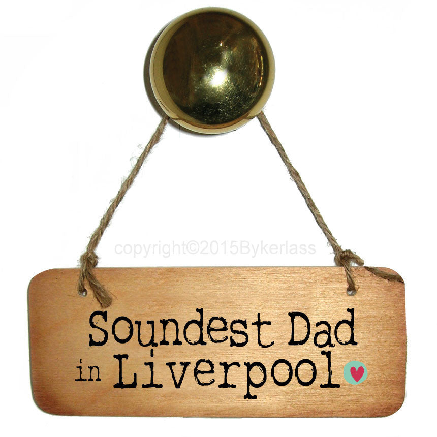 Soundest Dad in Your Choice Personalised Rustic  Wooden Sign