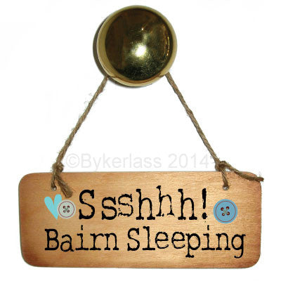 Ssshhhh Bairn Sleeping (Boy) Rustic Wooden Sign