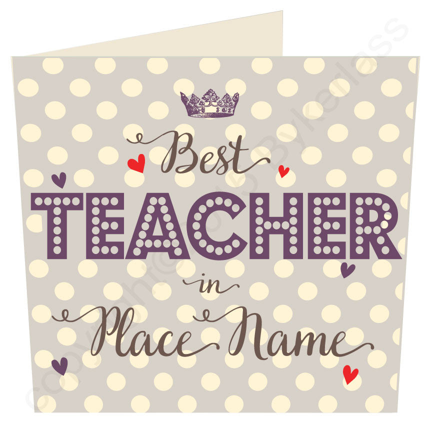 TAUPE Large Best Teacher  in...... Personalised Card