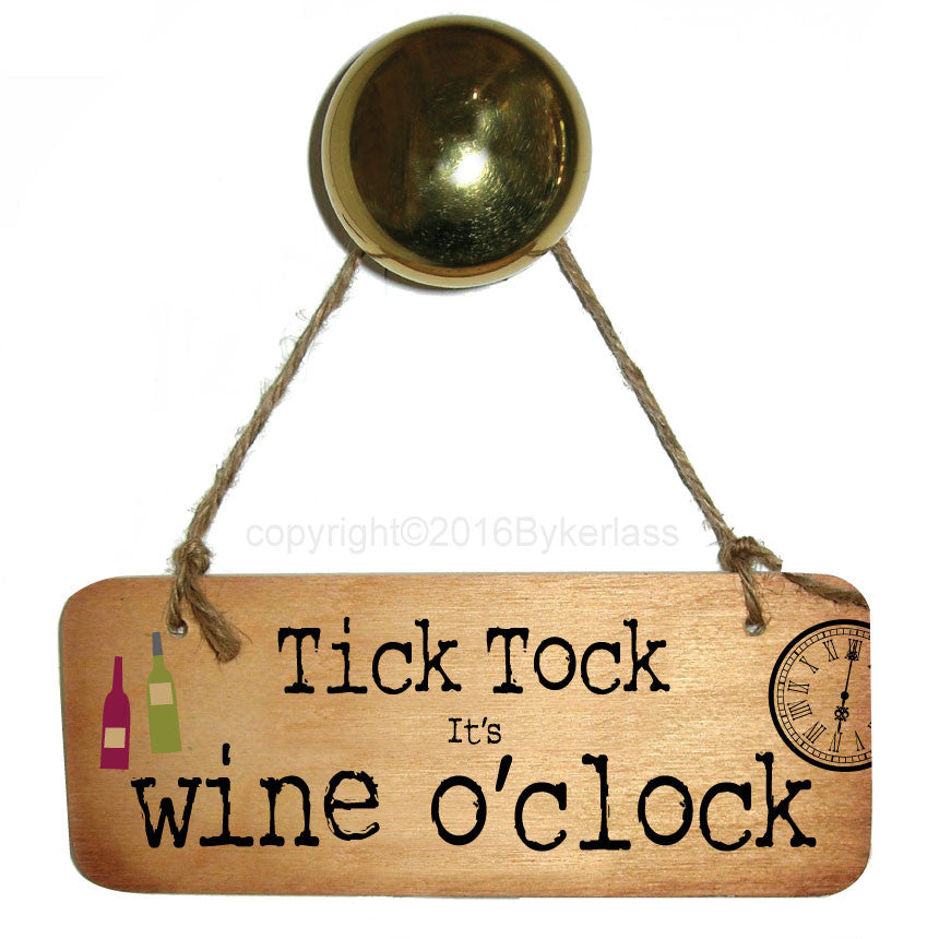 Tick Tock It's Wine O'clock Fab Wooden Sign
