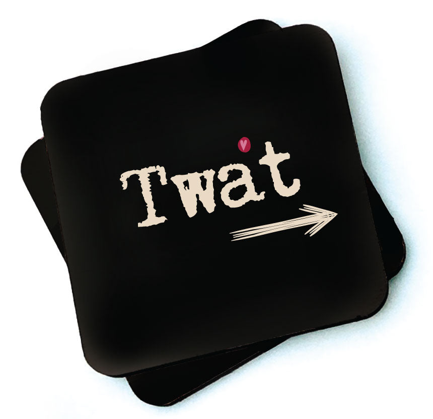Twat -  Dark Collection Wooden Coaster by Wotmalike