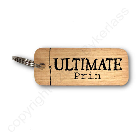 Ultimate Prin Scouse Rustic Wooden Keyring - RWKR1