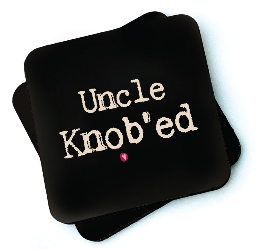 Uncle Knob'ed -  Dark Collection Wooden Coaster by Wotmalike