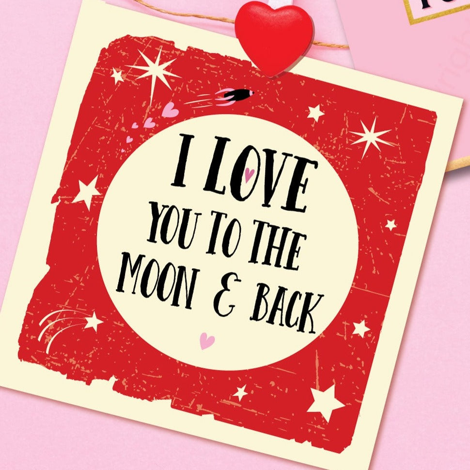 I Love you to the Moon and Back Card by Wotmalike