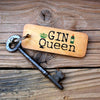 Gin Queen Gin Lovers Wooden Keyring