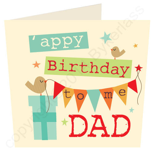 Appy Birthday To Me Dad - Cumbrian Birthday Card