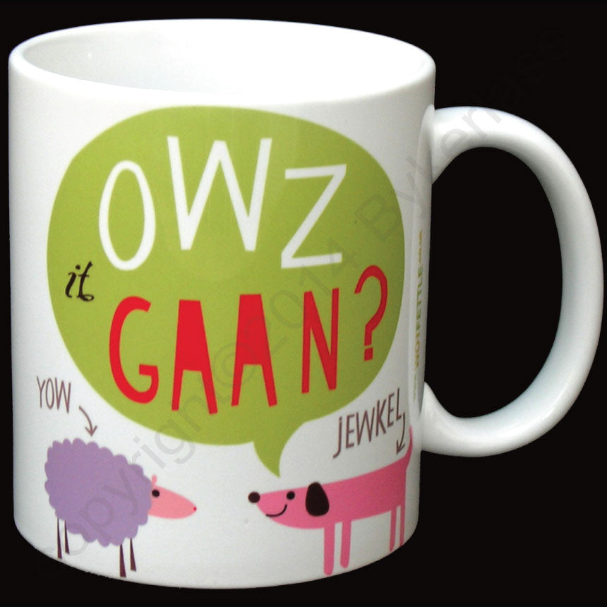 Owz it Gaan? - Cumbrian Mug