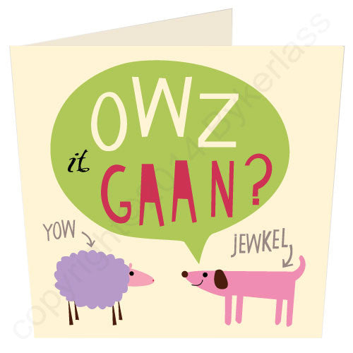 Owz it Gaan? - Cumbrian Card