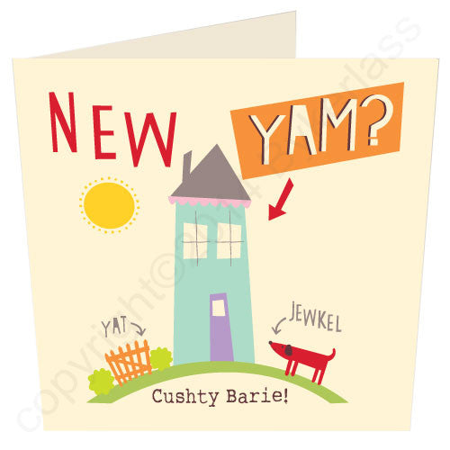 New Yam? - Cumbrian New Home Card